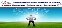 7th International Conference on Science, Management, Engineering and Technology 2017 (ICSMET 2017)