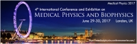 4th International Conference and Exhibition on Medical Physics and Biophysics