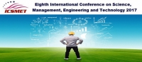 8th International Conference on Science, Management, Engineering and Technology 2017 (ICSMET 2017)
