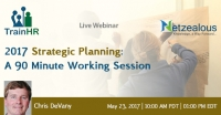 2017 Strategic Planning: A 90 Minute Working Session