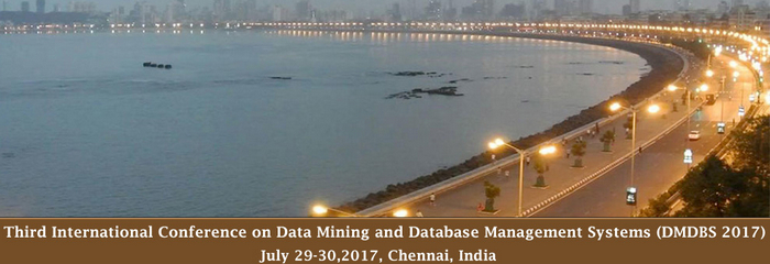 Third International Conference on Data Mining and Database Management Systems (DMDBS-2017), Chennai, Tamil Nadu, India