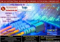 One Day International Workshop on Embedded System Design (EMBEDDED-2017)