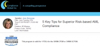5 Key Tips for Superior Risk-based AML Compliance