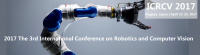 ICRCV 2017 3rd International Conference on Robotics and Computer Vision